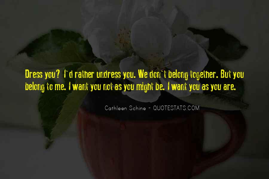 You Not Belong To Me Quotes #1483561