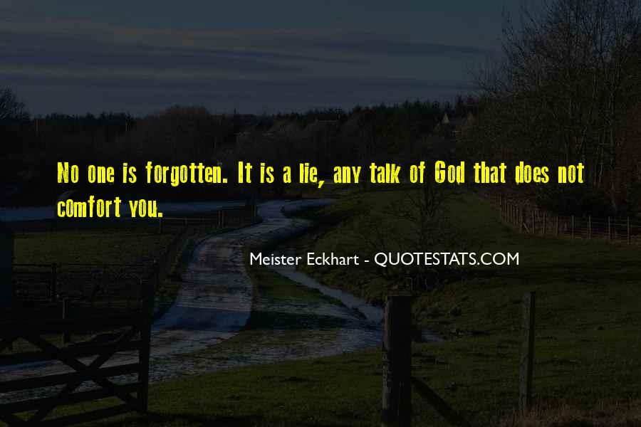 You Not Forgotten Quotes #1185532