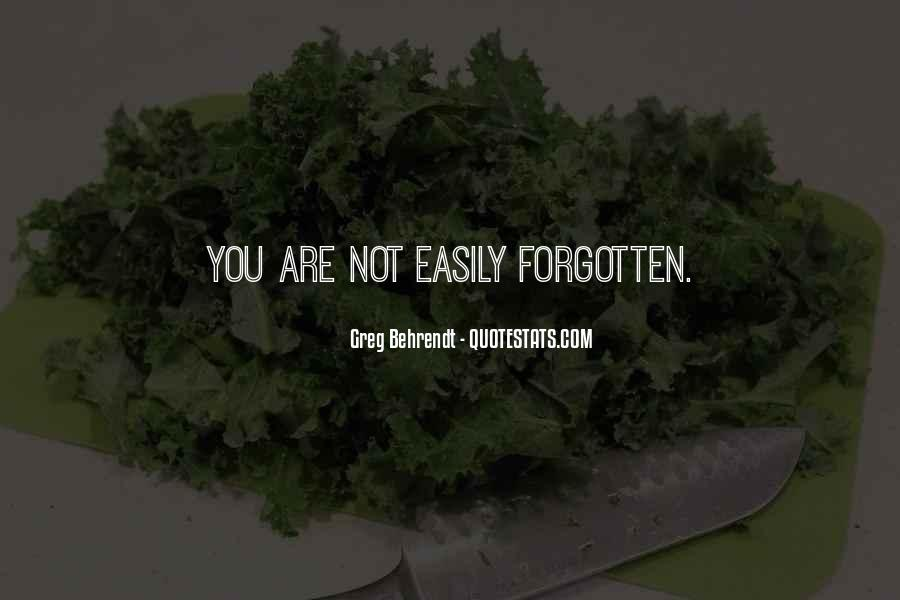 You Not Forgotten Quotes #1465673