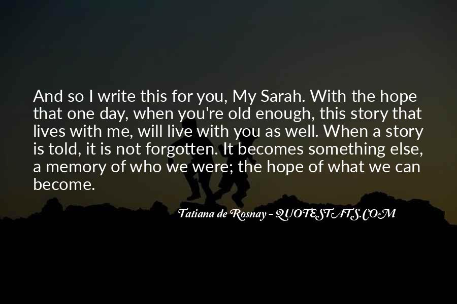 You Not Forgotten Quotes #237855