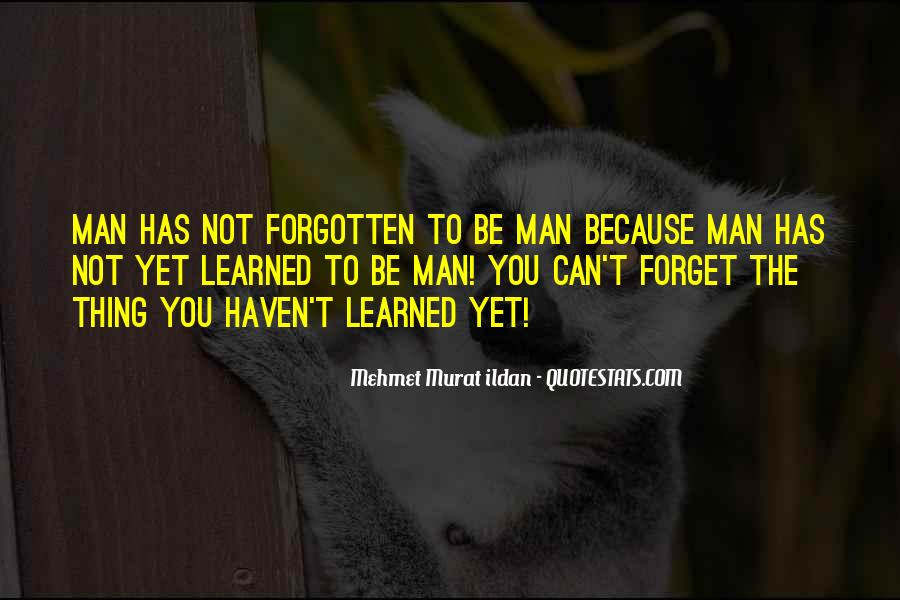 You Not Forgotten Quotes #252812