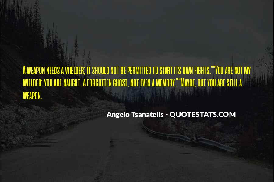 You Not Forgotten Quotes #464262