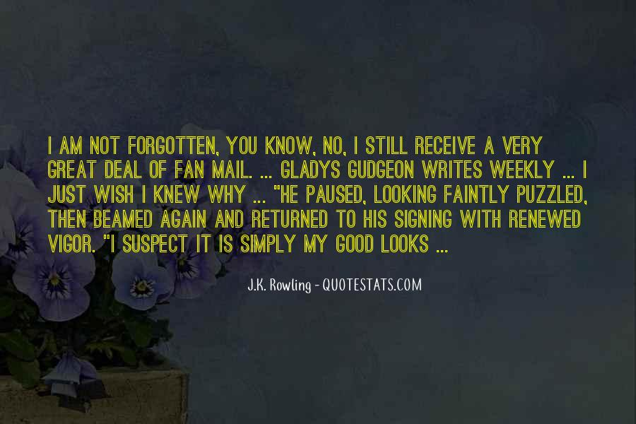You Not Forgotten Quotes #624554