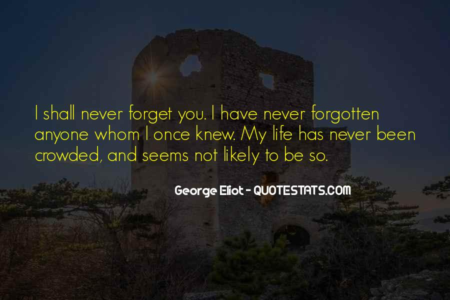 You Not Forgotten Quotes #658338