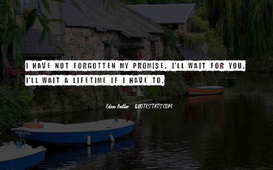 You Not Forgotten Quotes #757071