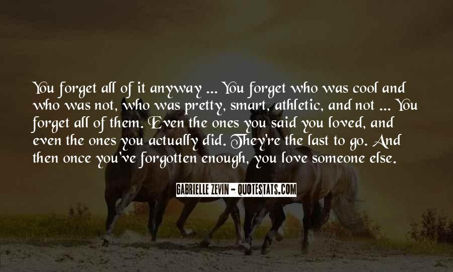 You Not Forgotten Quotes #787527