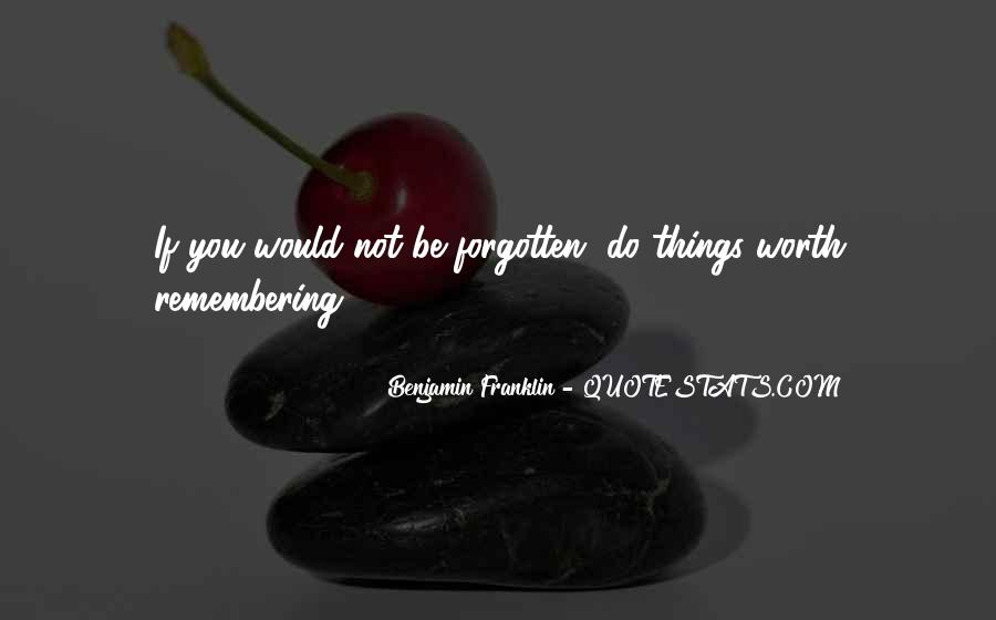 You Not Forgotten Quotes #801159