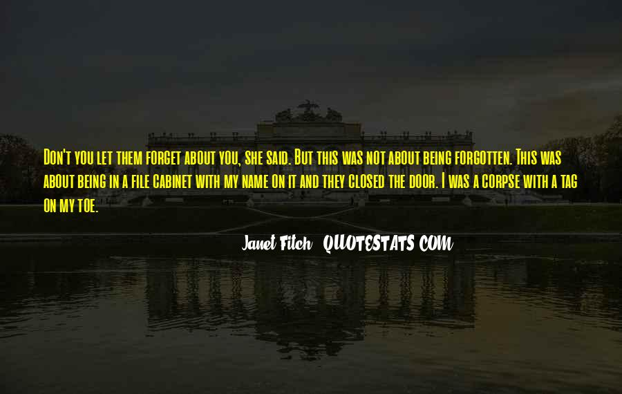 You Not Forgotten Quotes #915458