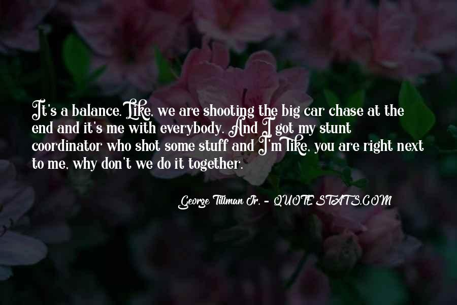 You Only Got One Shot Quotes #550