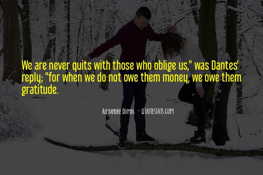 You Owe Me Money Quotes #1007951