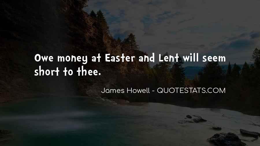 You Owe Me Money Quotes #344306