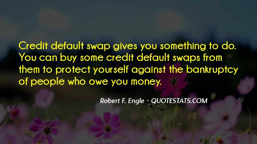 You Owe Me Money Quotes #362327