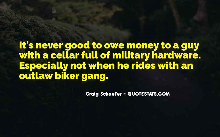 You Owe Me Money Quotes #563029