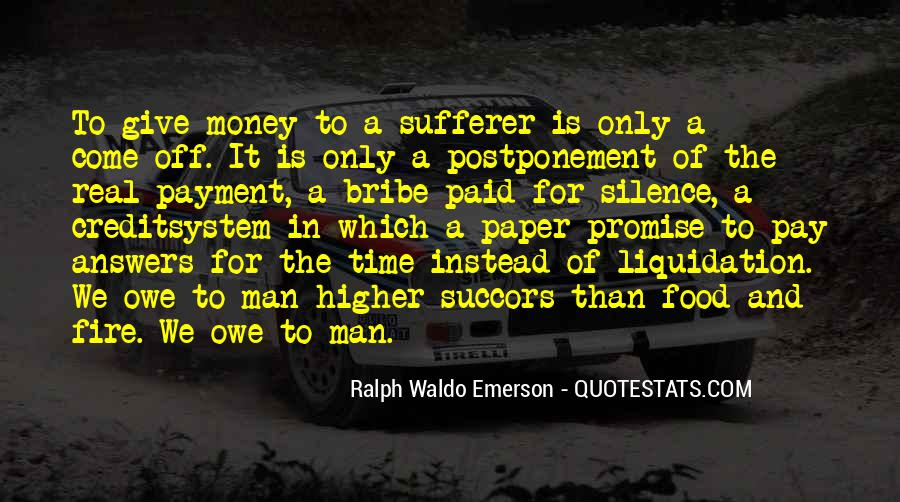 You Owe Me Money Quotes #672629