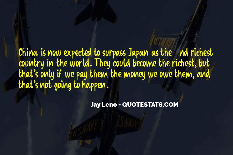 You Owe Me Money Quotes #719475