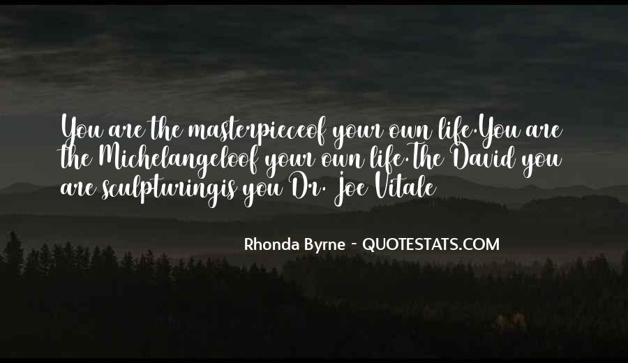 You Own Your Life Quotes #114078