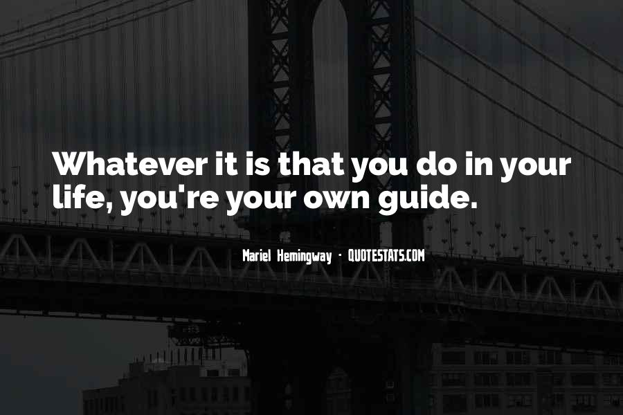 You Own Your Life Quotes #12196