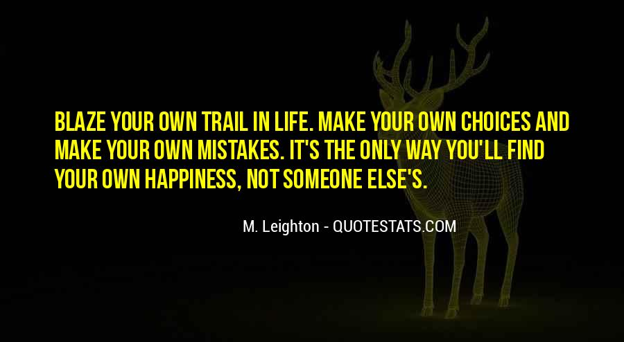 You Own Your Life Quotes #1289