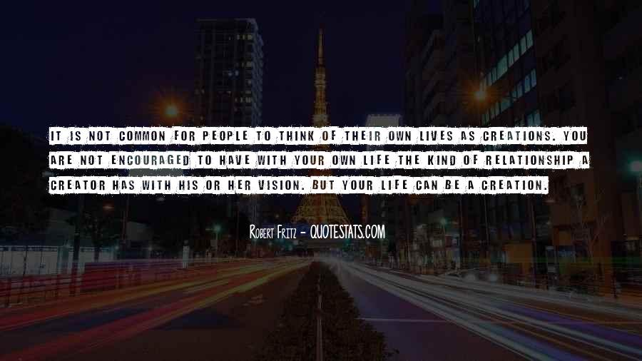 You Own Your Life Quotes #129362