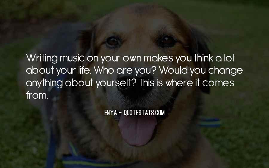 You Own Your Life Quotes #14570