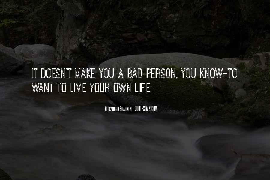 You Own Your Life Quotes #71386