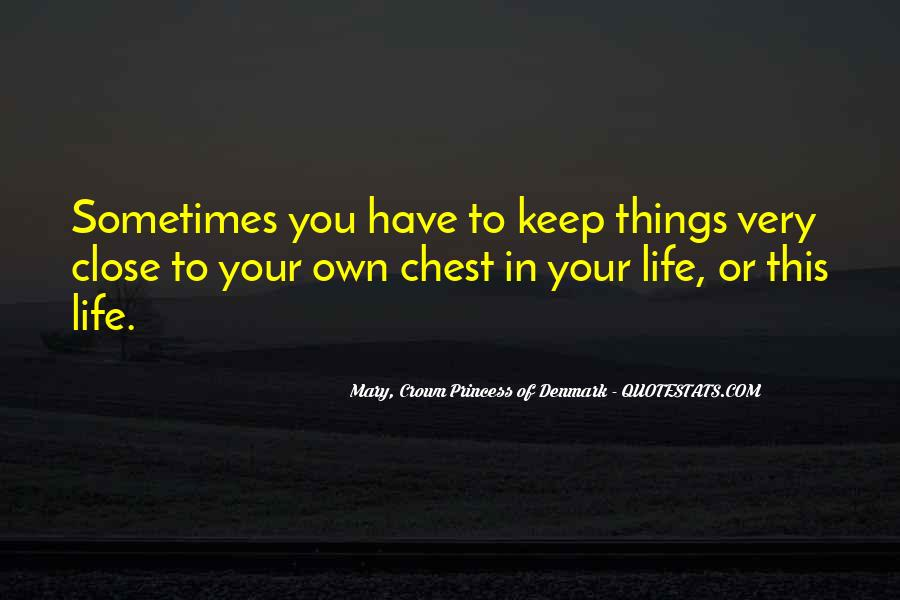 You Own Your Life Quotes #78031