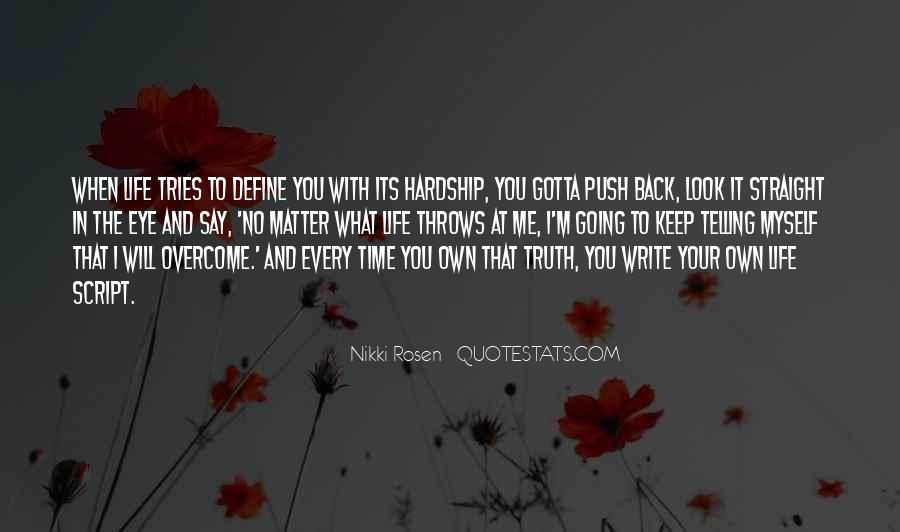You Own Your Life Quotes #80344