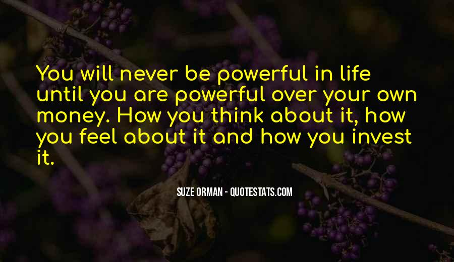 You Own Your Life Quotes #81191