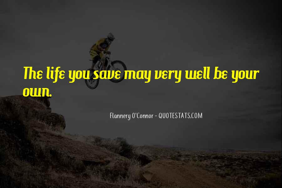 You Own Your Life Quotes #84809