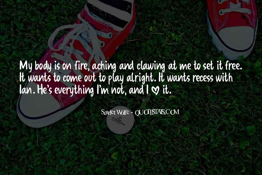 You Play With Fire Quotes #1137858