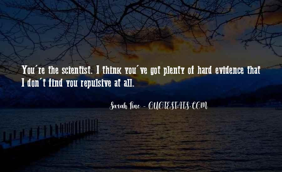 You Re All I Ve Got Quotes #1250433