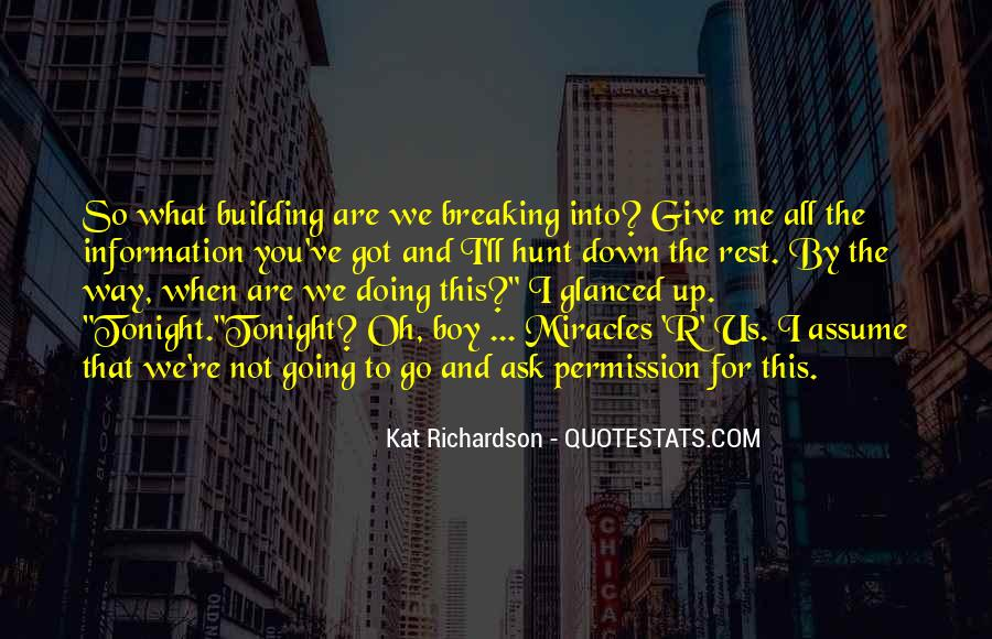You Re All I Ve Got Quotes #1619262