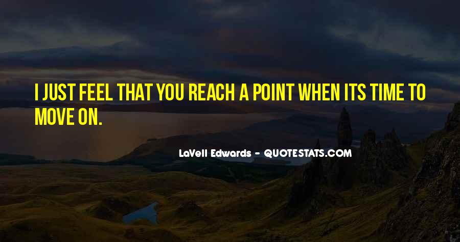 You Reach A Point Quotes #1078507