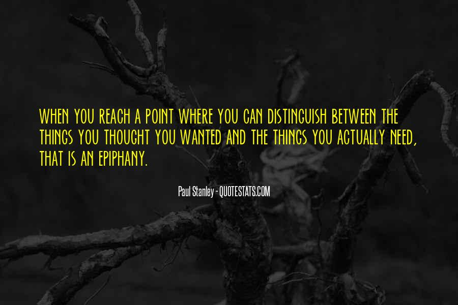 You Reach A Point Quotes #1391929