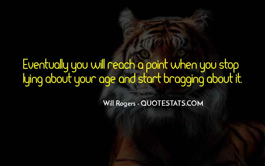 You Reach A Point Quotes #139657
