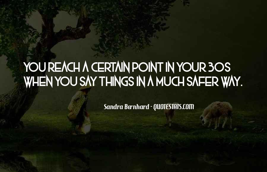 You Reach A Point Quotes #1694594