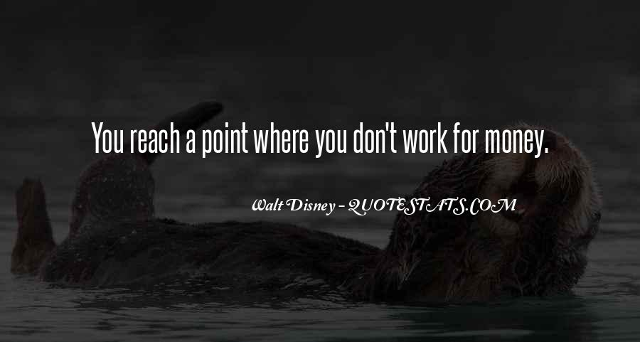 You Reach A Point Quotes #1811960