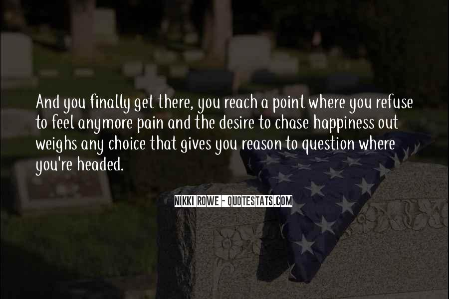 You Reach A Point Quotes #793626