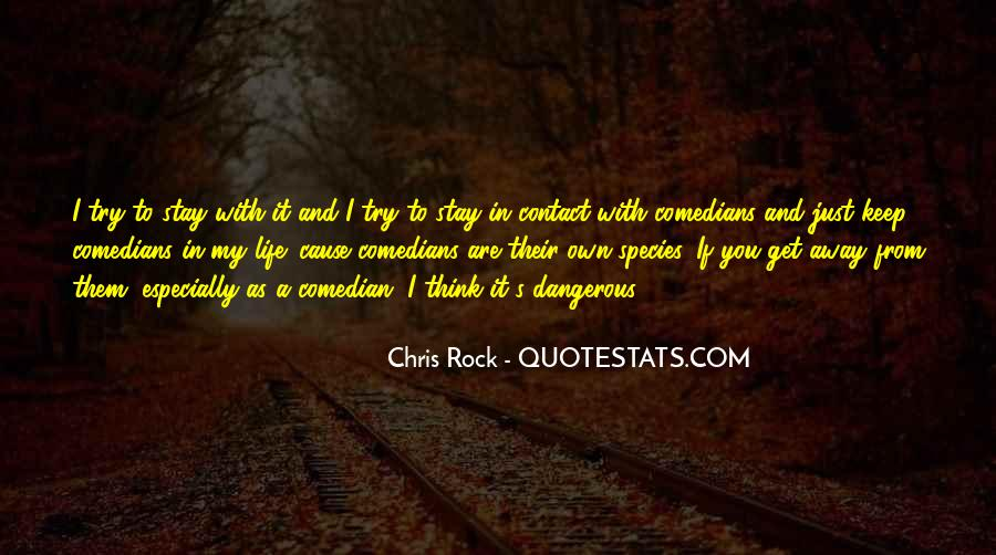You Rock My Life Quotes #319393