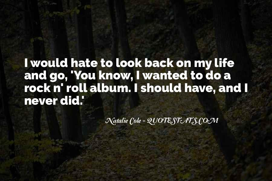 You Rock My Life Quotes #613054