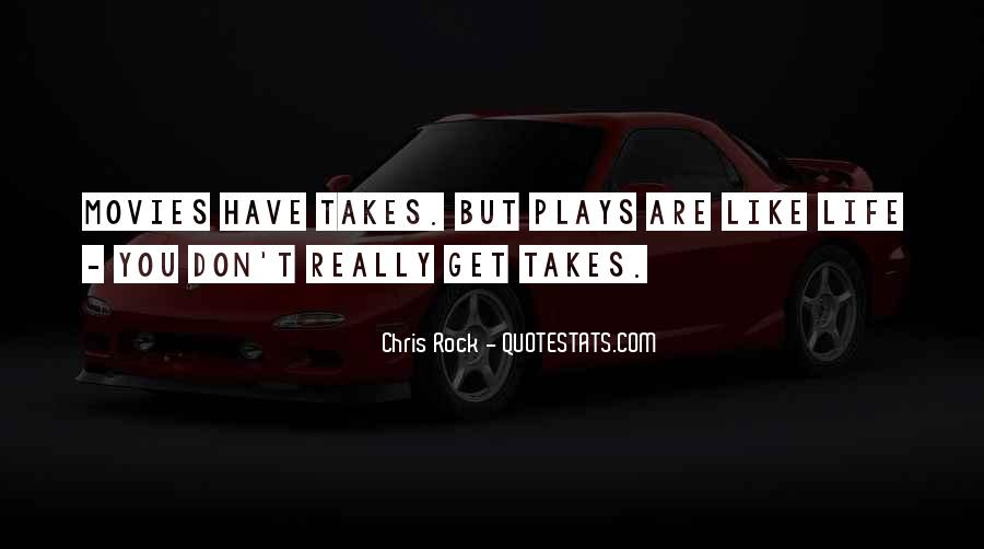You Rock My Life Quotes #71274