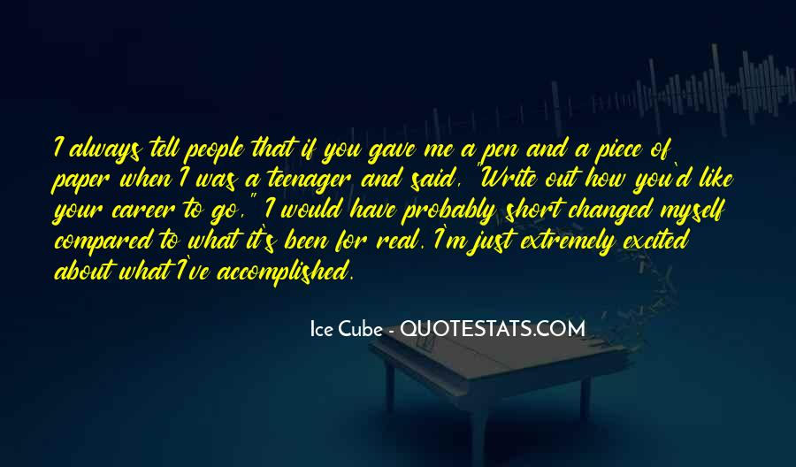 You Said You Changed Quotes #1288622