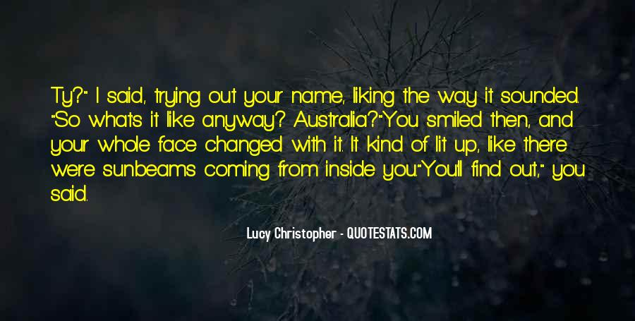 You Said You Changed Quotes #141834