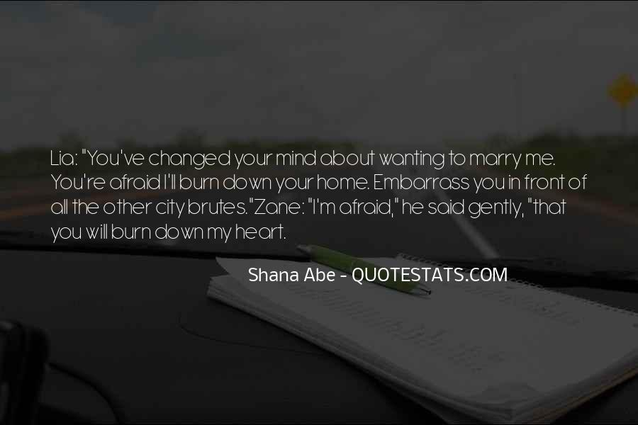 You Said You Changed Quotes #1627857