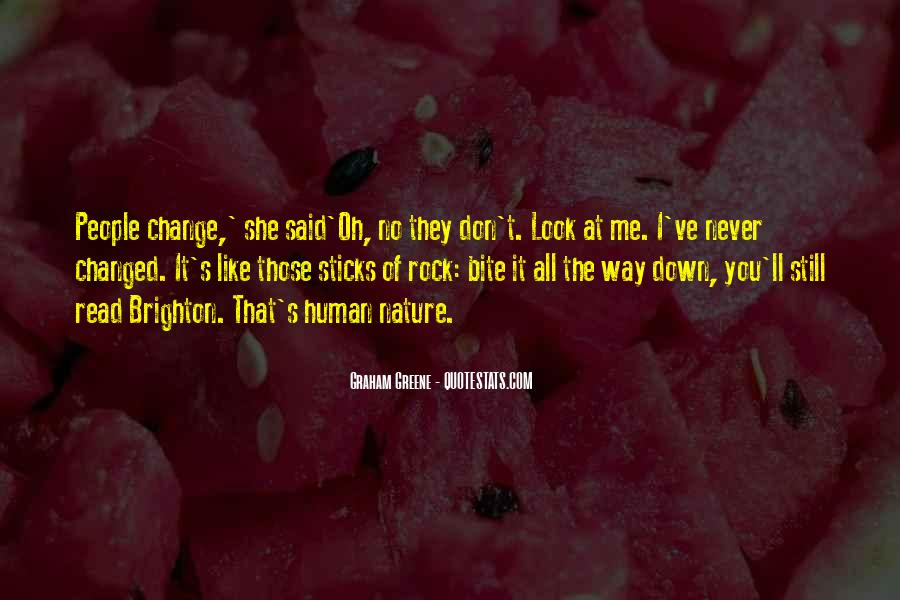 You Said You Changed Quotes #784194