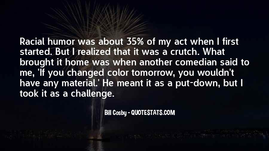 You Said You Changed Quotes #786439