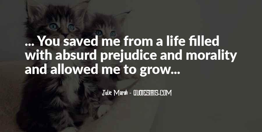You Saved Me Love Quotes #1007989