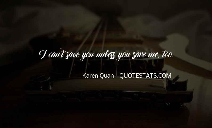 You Saved Me Love Quotes #1412743