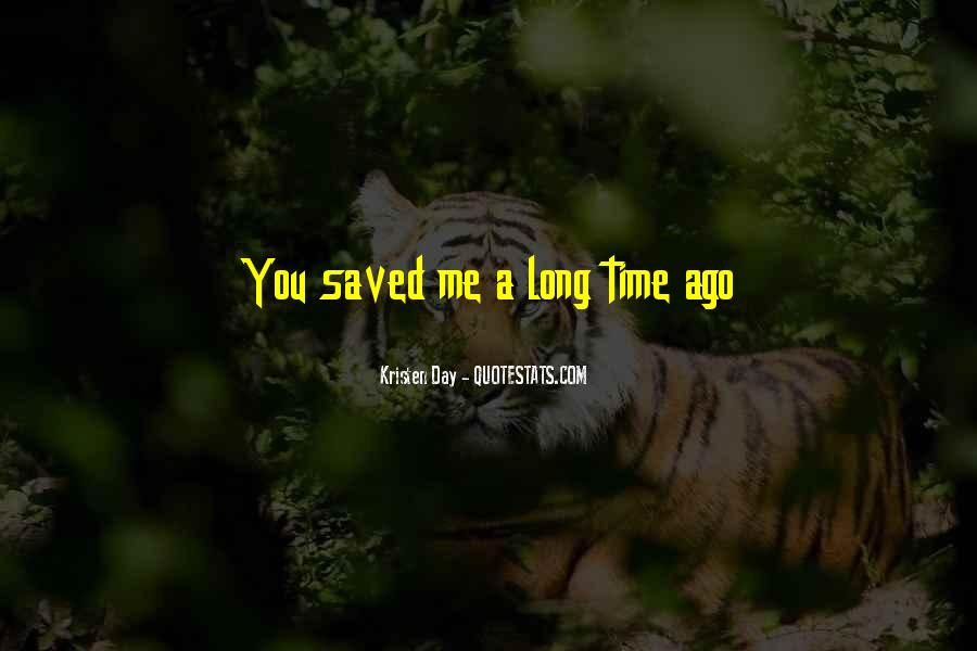 You Saved Me Love Quotes #1667112