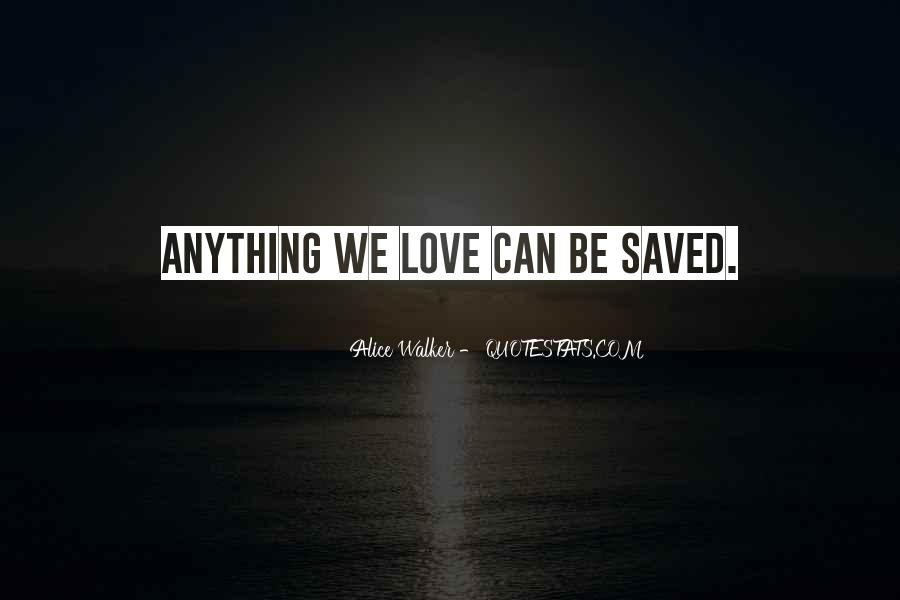 You Saved Me Love Quotes #190949